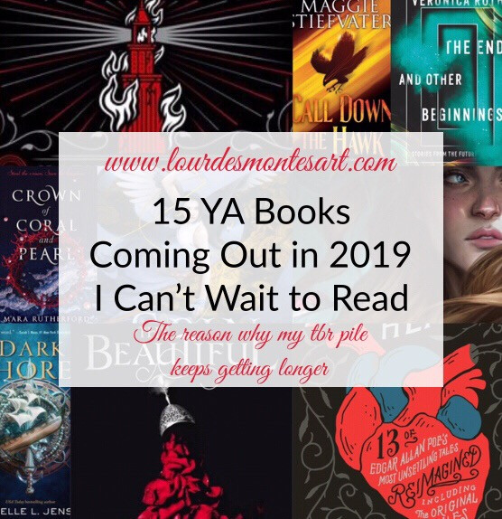 15 YA Books Coming Out in 2019 I Can't Wait to Read