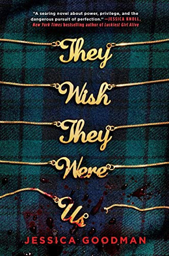 They Wish They Were Us by Jessica Goodman - Book Cover | 13 YA Books Out In August 2020