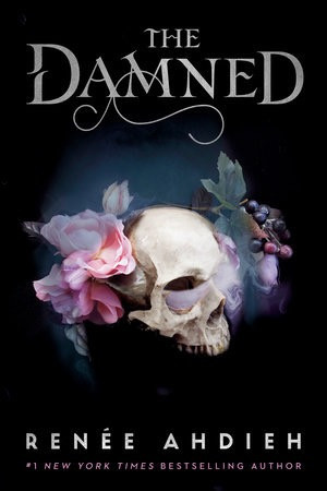 Book Cover: The Damned by Renee Ahdieh