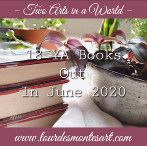 18 YA Books Out in June 2020 | Two Arts in a World