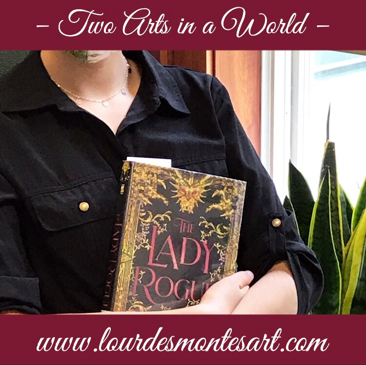 Book Review of Jenn Bennett's The Lady Rogue by Lourdes Montes | Two Arts in a World - Literature Blog  | October, 2020