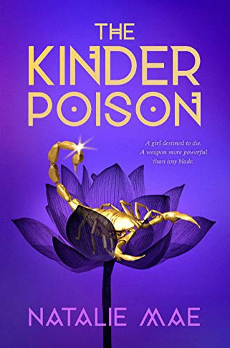 The Kinder Poison by Natalie Mae - Book Cover | 18 YA Books Out In June 2020