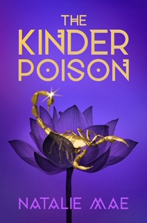 Book Cover: The Kinder Poison by Natalie Mae