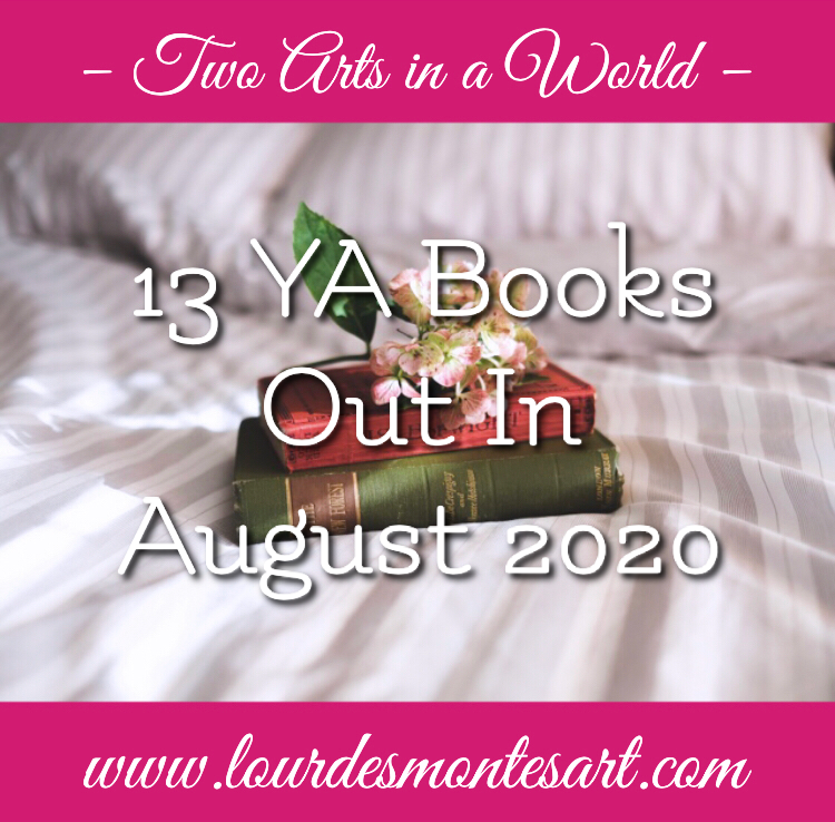 13 YA Books Out In August 2020 | New Books | Two Arts in a World