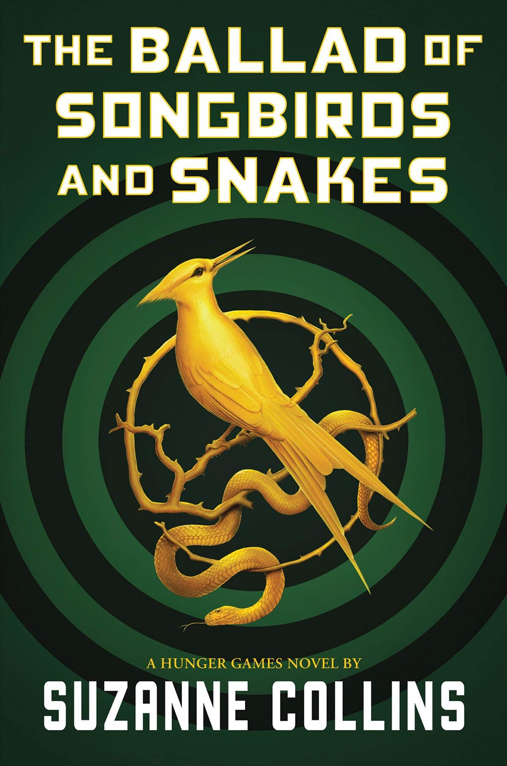 The Ballad of Songbirds and Snakes by Suzanne Collins. Book Cover. May YA Releases 2020. Two Arts in a World.