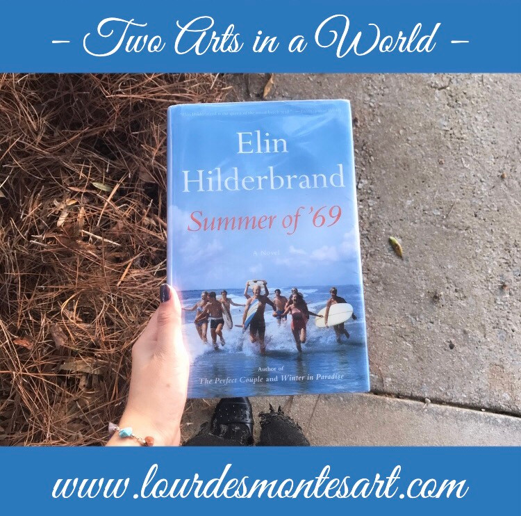 Book Review: Summer of '69 by Elin Hilderbrand | Historical Fiction | Two Arts in a World