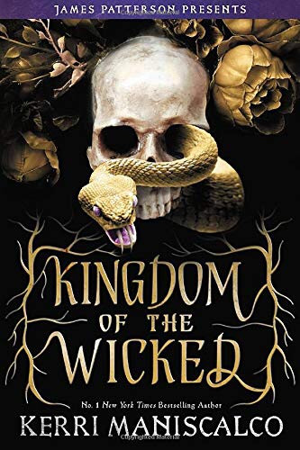 Book Cover: Kingdom of the Wicked by Kerri Maniscalgo - 10 YA Books Out in October 2020 - Two Arts in a World