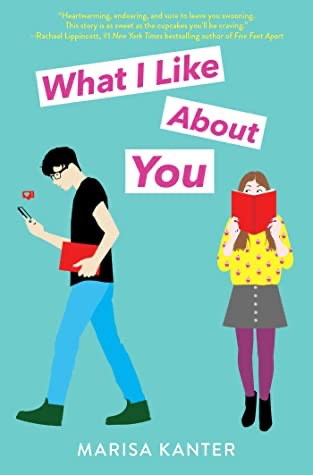 Cover of What I Like About You by Marisa Kanter. Young Adult Books Coming Out April 2020, curated by Lourdes Montes