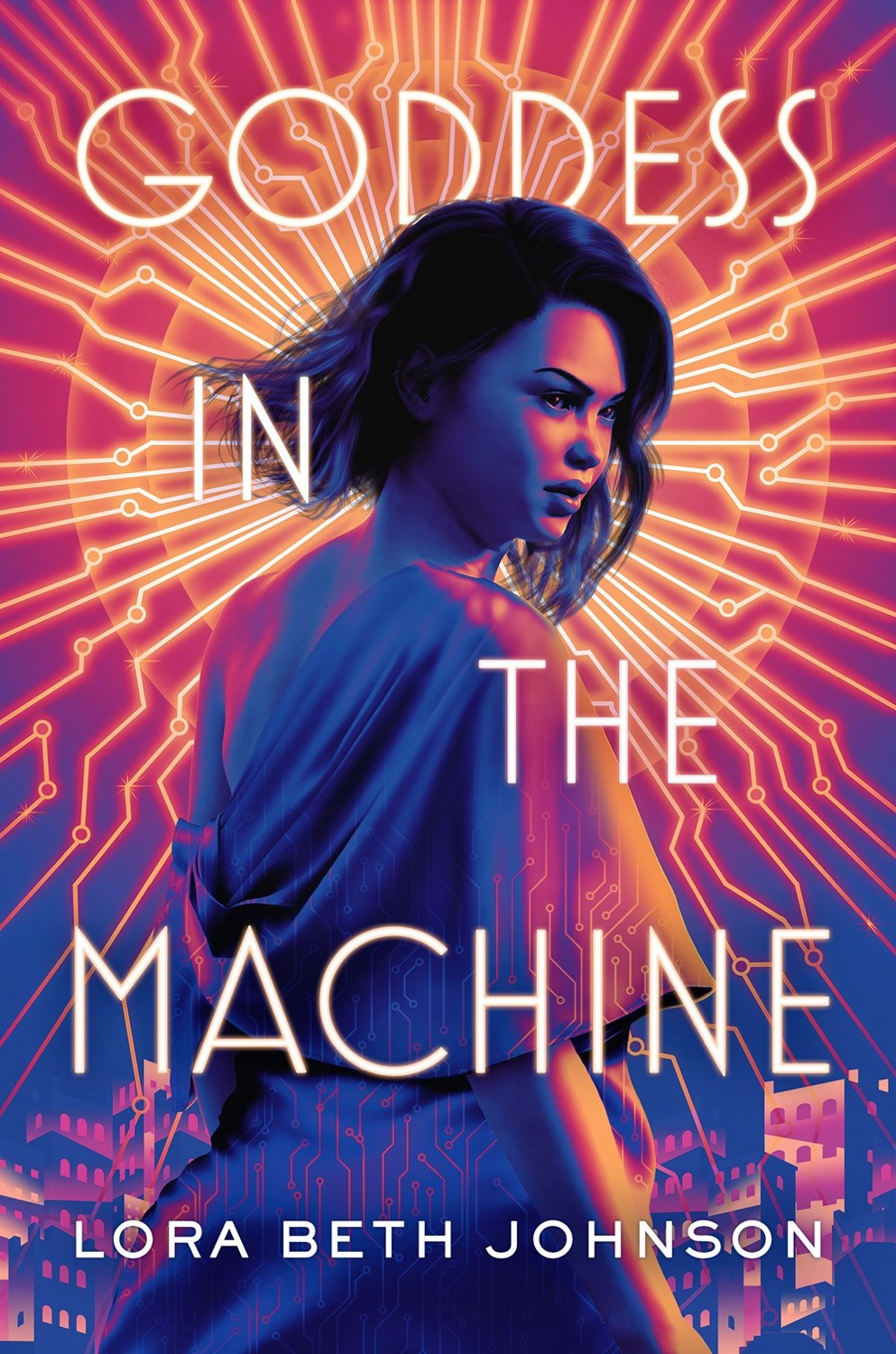 Goddess in the Machine by Lora Beth Johnson - Book Cover | 18 YA Books Out In June 2020