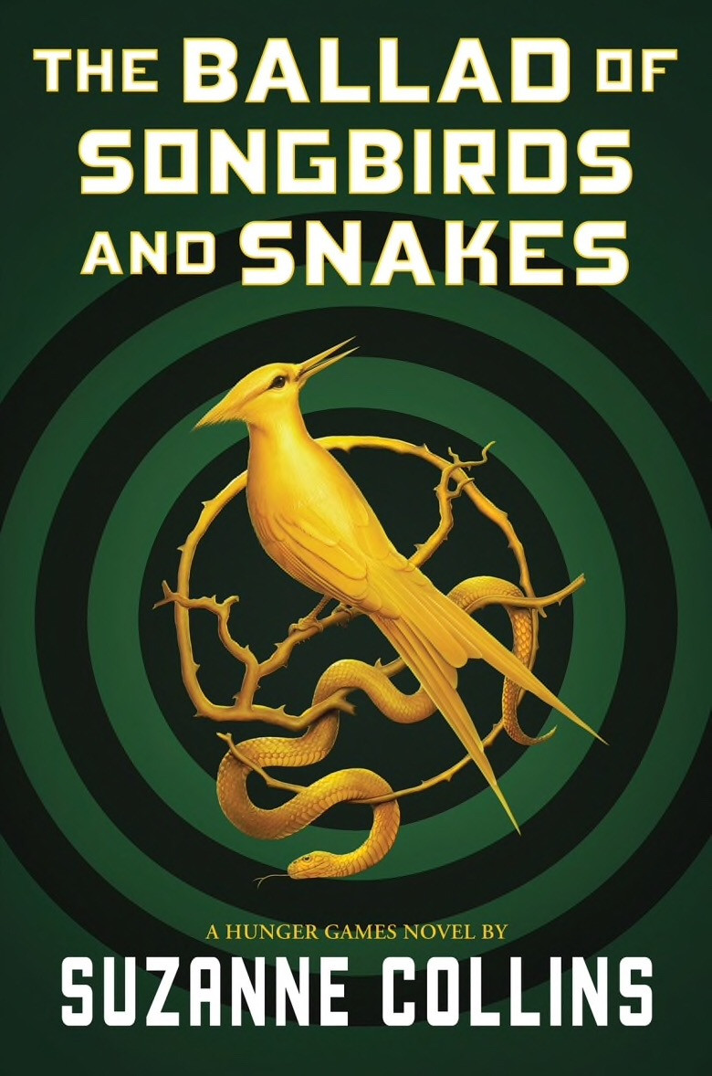 Book Cover: The Ballad of Songbirds and Snakes by Suzanne Collins