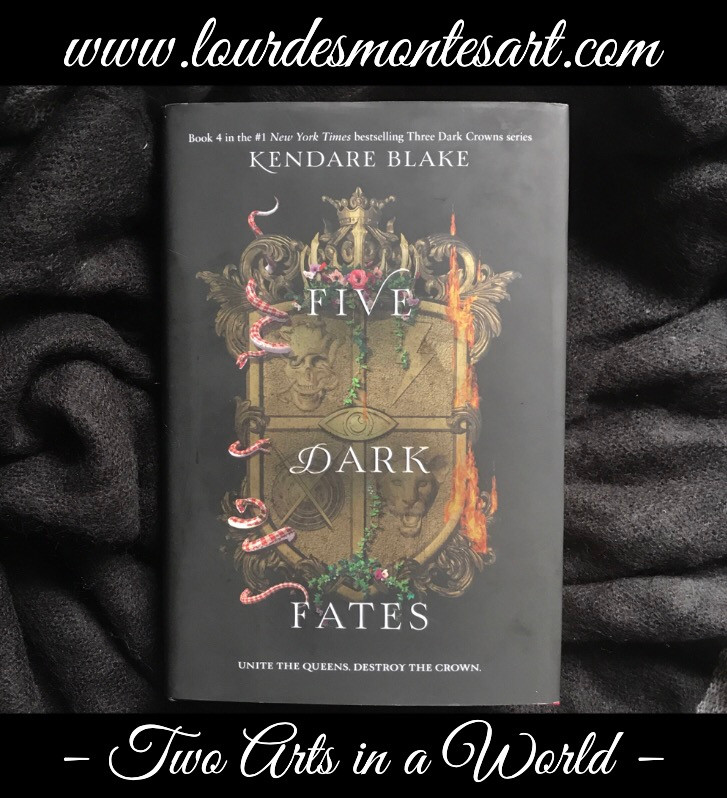 Book Review of Kendare Blake's Five Dark Fates by Lourdes Montes. Two Arts in a World, October, 2019.