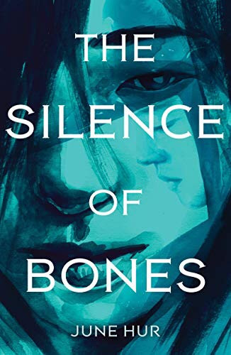 Cover of The Silence of Bones by June Hur. Young Adult Books Coming Out April 2020, curated by Lourdes Montes