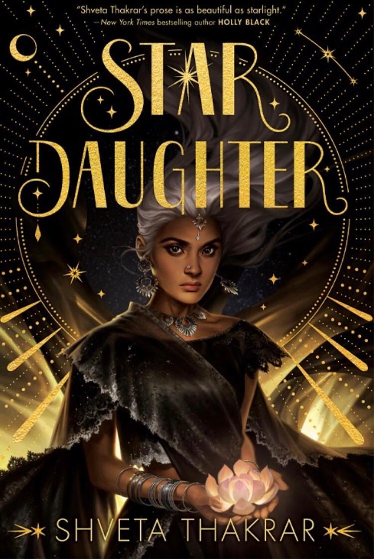 Star Daughter by Shveta Thakrar - Book Cover | 13 YA Books Out In August 2020