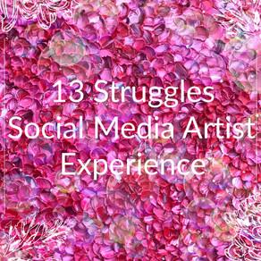 13 Struggles Social MediaArtists Experience