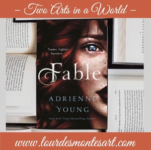 Book Review of Adrienne Young's Upcoming YA Fantasy Fable by Lourdes Montes | Two Arts in a World - Literature Blog  | May, 2020.