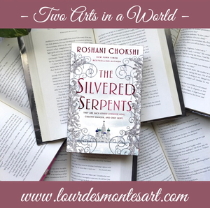 Book Review of Roshani Chokshi's Upcoming YA Historical Fantasy The Silvered Serpents by Lourdes Montes | Two Arts in a World - Literature Blog  | May, 2020.
