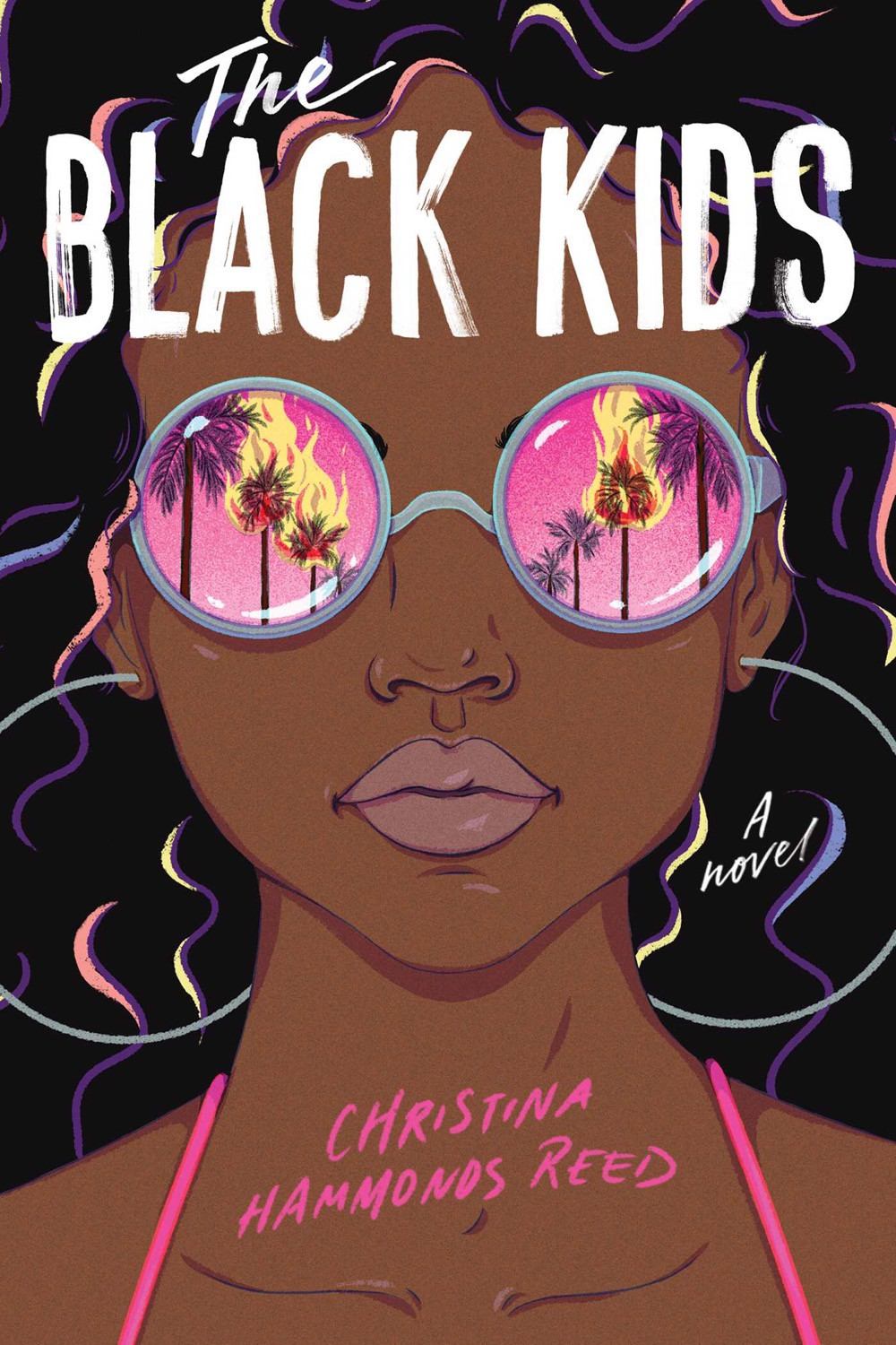 The Black Kids by Christina Hammonds Reed - Book Cover | 13 YA Books Out In August 2020