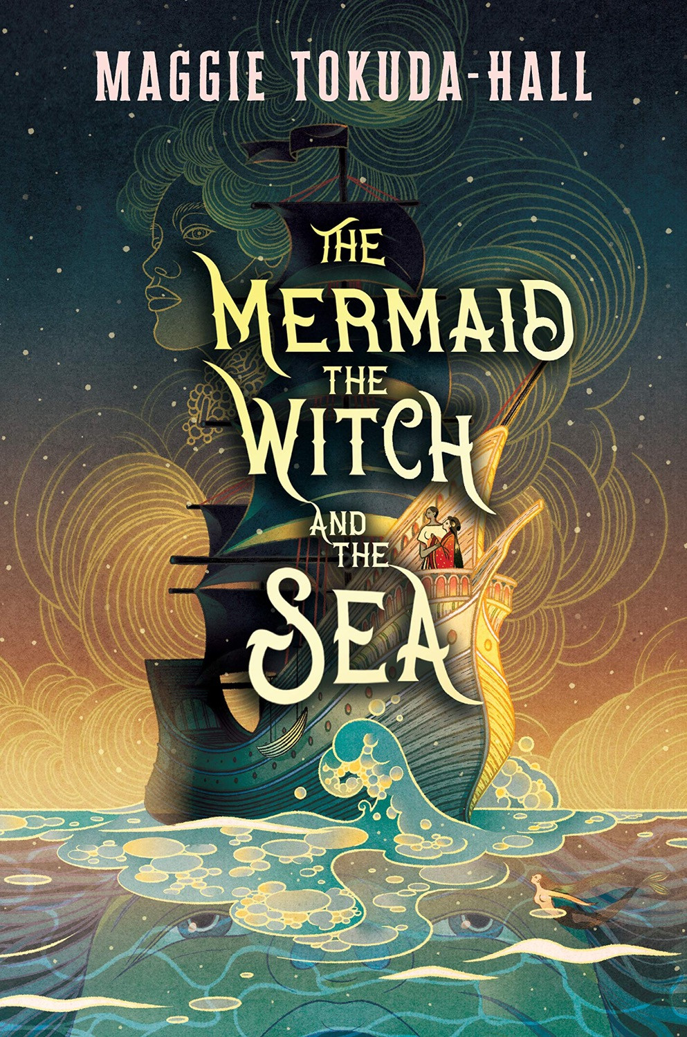 The Mermaid, The Witch, and the Sea by Maggie Tokuda-Hall. Book Cover. May YA Releases 2020. Two Arts in a World.
