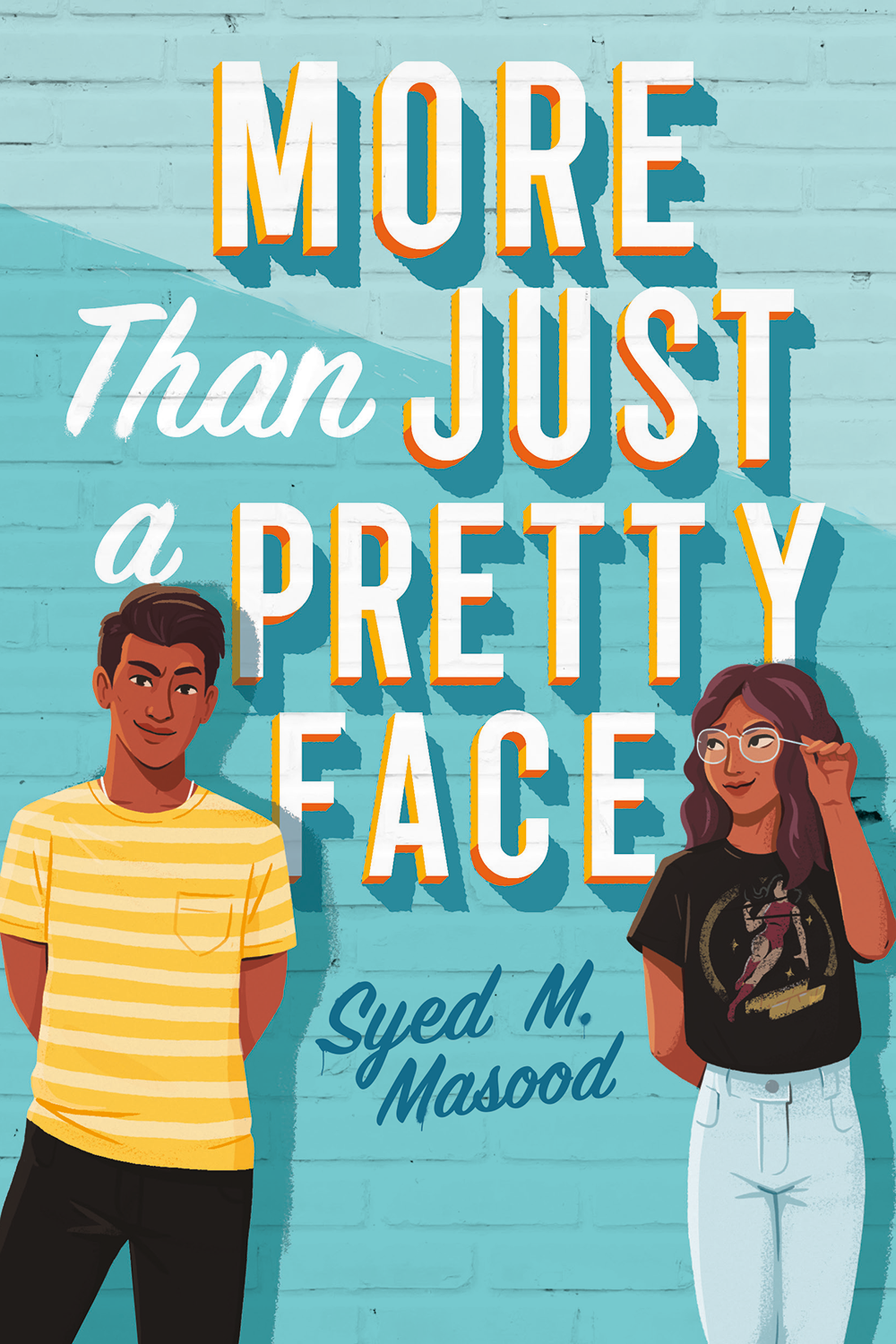 More Than Just a Pretty Face by Syed M. Masood - Book Cover | 13 YA Books Out In August 2020