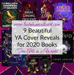 9 Beautiful YA Cover Reveals for 2020 Books, written by Lourdes Montes for Two Arts in a World. Charleston, Sc.