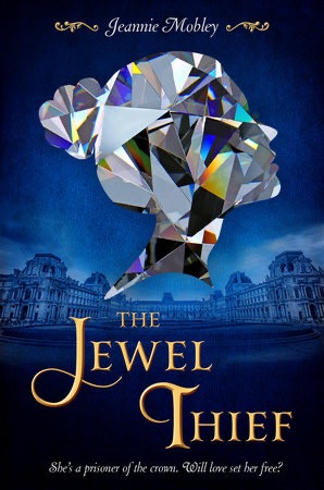 The Jewel Thief by Jeannie Mobley. Book Cover. May YA Releases 2020. Two Arts in a World.
