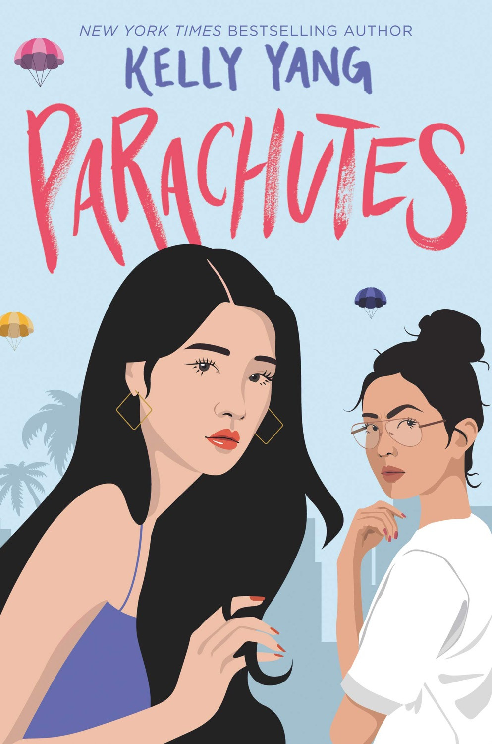 Parachutes by Kelly Yang. Book Cover. May YA Releases 2020. Two Arts in a World.