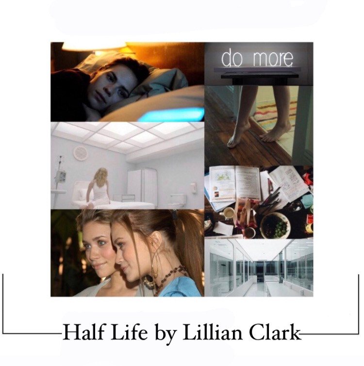 Book Aesthetic: Half Life by Lillian Clark
