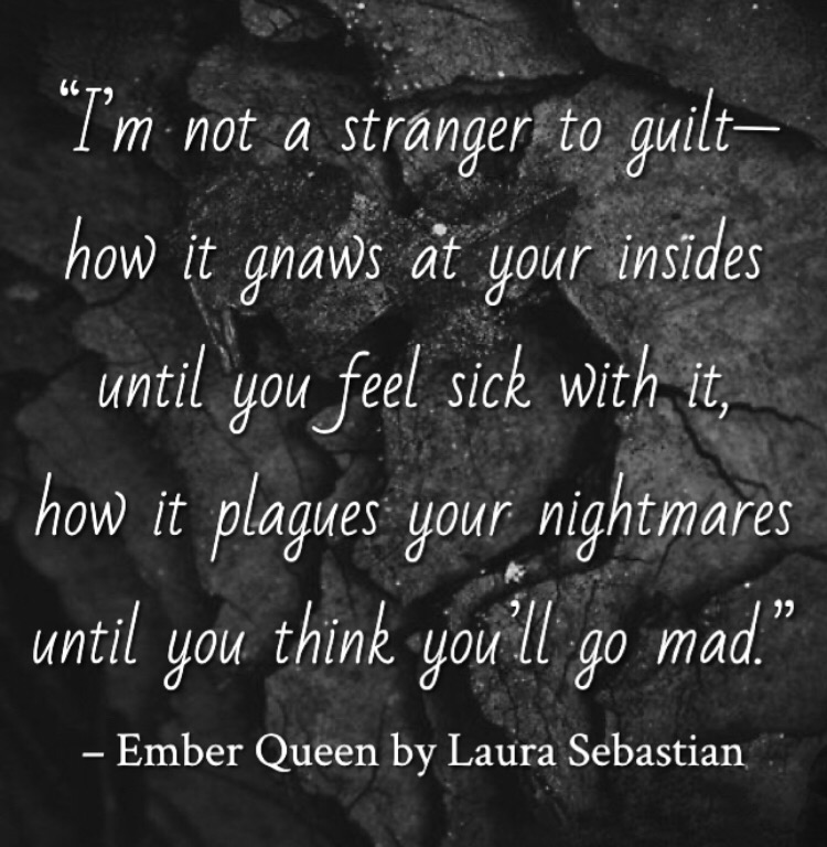 Quote from Ember Queen by Laura Sebastian. Edited by Lourdes Montes for Two Arts in a World. Young Adult Books. Charleston, Sc.