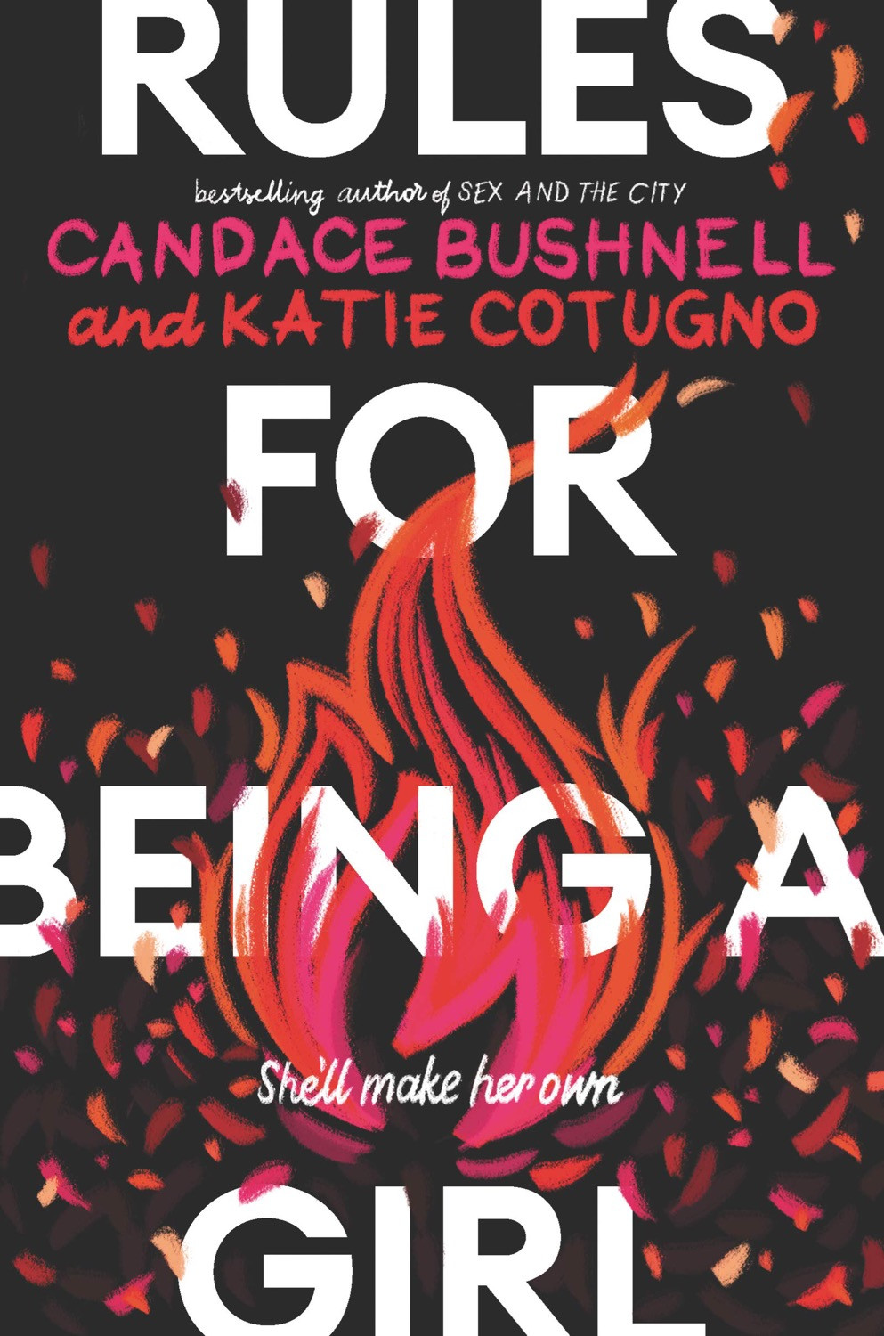 Cover of Rules for Being a Girl by Candace Bushnell & Katie Cotugno. Young Adult Books Coming Out April 2020, curated by Lourdes Montes