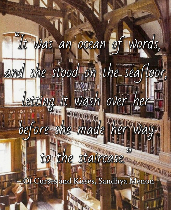 Quote from Of Curses and Kisses by Sandhya Menon. Edited by Lourdes Montes for Two Arts in a World. Young Adult Books - Contemporary. Fantasy. Fairytale Retelling