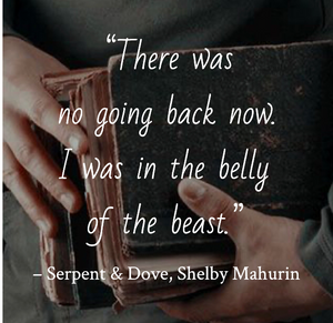 Quote from Serpent & Dove by Shelby Mahurin. Edited by Lourdes Montes for Two Arts in a World. Charleston, Sc.