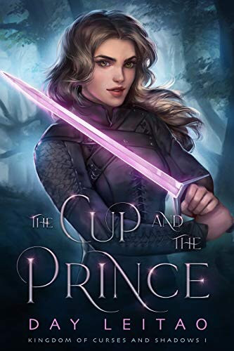 Book Cover: The Cup and the Prince by Day Leitao - 10 YA Books Out in October 2020 - Two Arts in a World