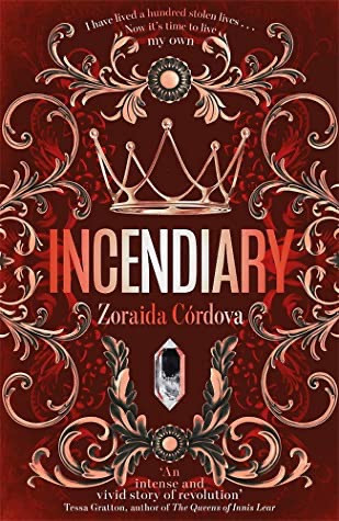Cover of Incendiary by Zoraida Cordoba. Young Adult Books Coming Out April 2020, curated by Lourdes Montes
