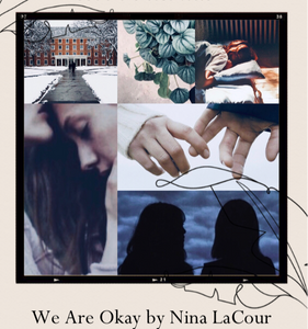 Book Aesthetic - We are Okay by Nina LaCour | Two Arts in a World