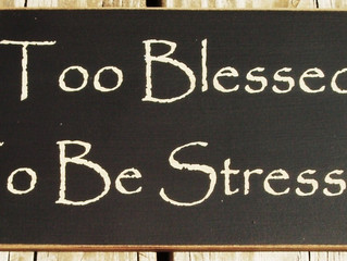 Stressed > Blessed