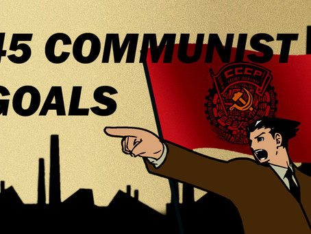 You wont believe the 45 goals of Communism that were read before the US Congress in 1963