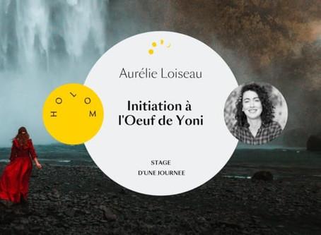 Stage : initiation à l'œuf de Yoni - Bordeaux