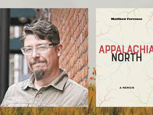 Appalachia North by Matthew Ferrence