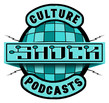 Culture Shock Podcasts