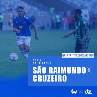 Pré-jogo: São Raimundo x Cruzeiro