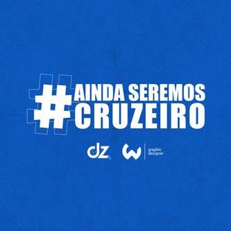 Ainda seremos Cruzeiro!