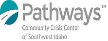 Pathways Comm Crisis Center of SW Idaho.