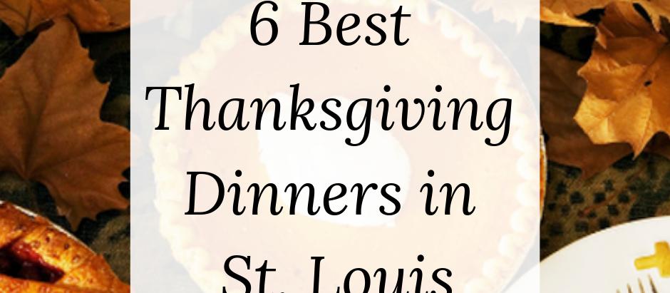 Thanksgiving Dinner in St. Louis