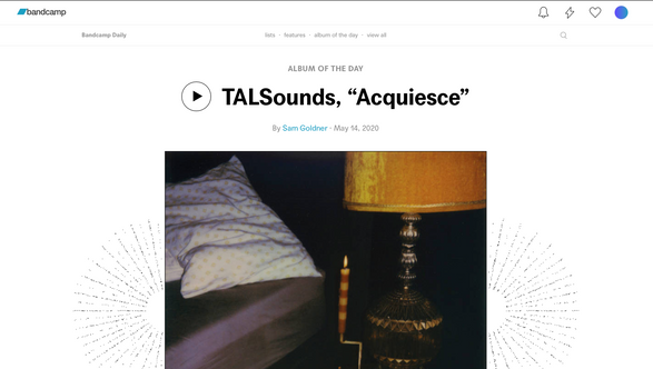 "Bandcamp: ALBUM OF THE DAY - TALSounds, ""Acquiesce"""