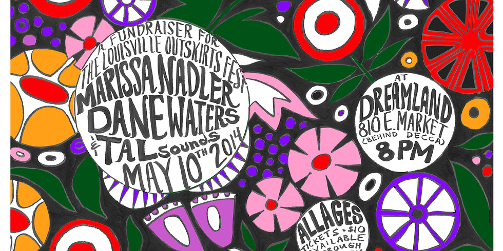 A Benefit for the Louisville Outskirts Festival with MARISSA NADLER, DANE WATERS, and TALSOUNDS