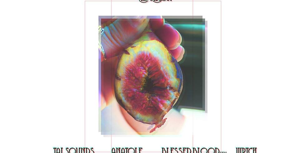 Bløødy ⫷⫸ Wednesday: TALsounds ▲ Blessed Blood ▲ anatole ▲ wrtch