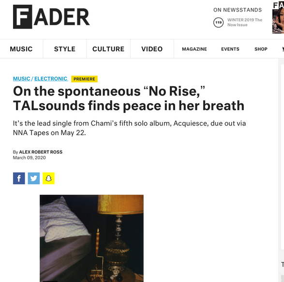 "The Fader: PREMIERE On the spontaneous ""No Rise,"" TALsounds finds peace in her breath"