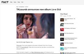 FACT Magazine: TALsounds announces new album Love Sick
