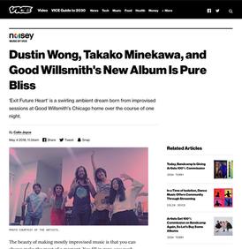 Vice's Noisey: Dustin Wong, Takako Minekawa, and Good Willsmith's New Album Is Pure Bliss