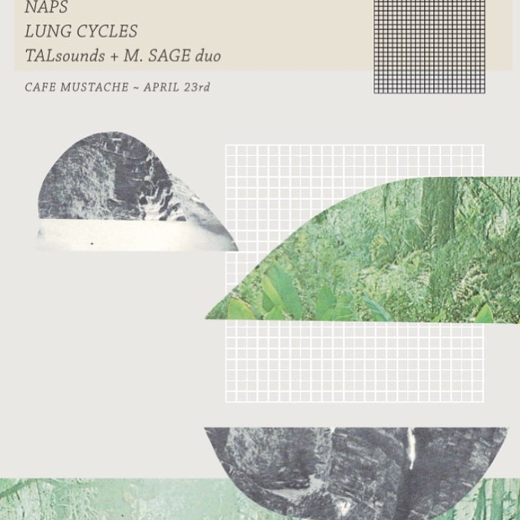 NAPS ▲ LUNG CYCLES ▲ TALSOUNDS + M. SAGE DUO